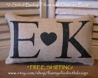 2-Sided Initial/Date Pillow FREE SHIPPING- Decorative Pillows- Burlap Pillow- Pillow-Burlap Pillows- Date Pillows- Wedding Gift- Anniversary