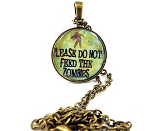 Necklace, Zombie, Don't Feed, antique bronze