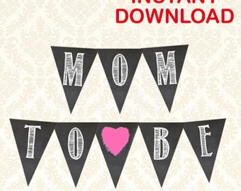 Mom To Be Baby Shower Banner, Printable Chalkboard Baby Shower Pennants, Gender Neutral Banners, Pink and Blue Included