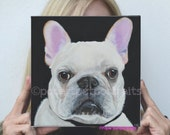Custom pet painting Custom dog paintings  custom pet painting French bulldog painting pop art pet portraits