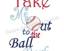 Instant Download - Baseball Embroidery Design - Take Me Out to the Ball Park digitized embroidery design 4x4, 5x7, 6x10 hoops