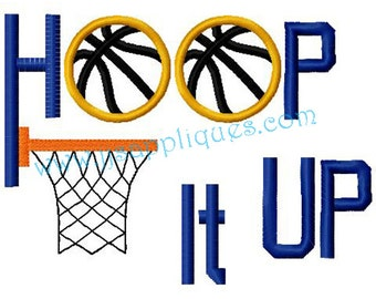 Sports Designs Basketball Embroidery Applique Design  - Hoop It UP 4x4, 5x7, 6x10 hoops - Instant Download