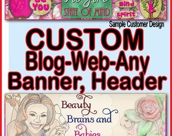 CUSTOM BLOG HEADER, Custom Web Blog Banner, Custom Website Banner, Blog Headers, Blog Banners