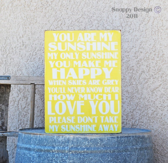 """You Are My Sunshine Sign - 11""""x15"""" Wooden Sign - You Pick Color"""