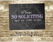 Please No Soliciting - Window sticker/Decal - leaves no residue!