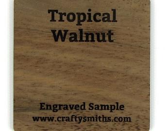 Tropical Walnut - Solid Wood Laser Engraved Sample Chip