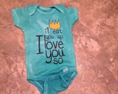 I'll eat you up I love you so -turquoise bodysuit- baby shower gift