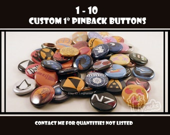 1-10 Custom One Inch Pinback Buttons