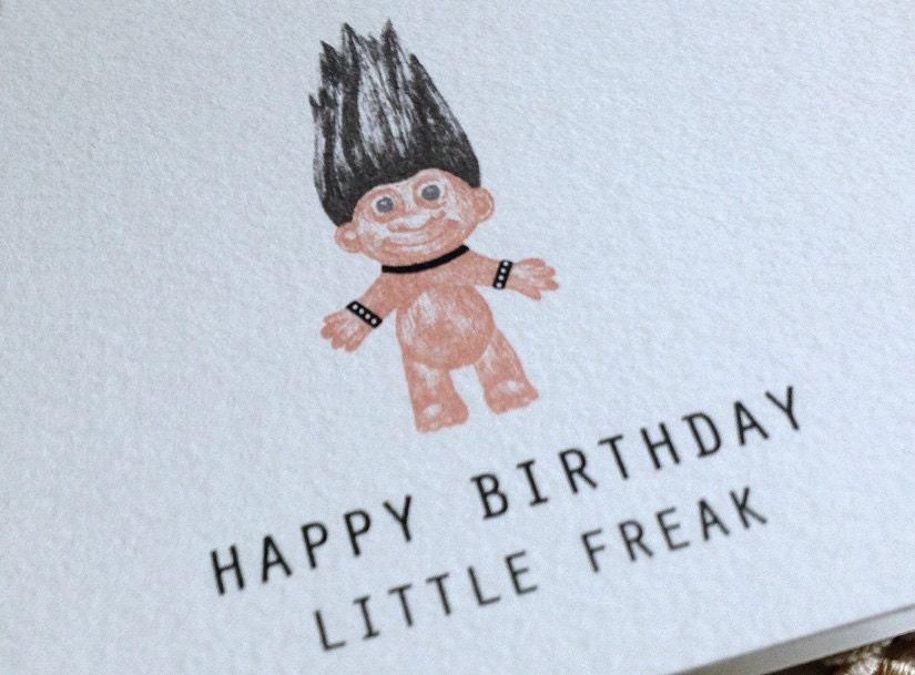 happy birthday little freak card. goth troll doll. hilarious, Birthday card