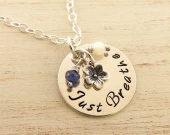 Just Breathe Necklace Sterling Silver Hand Stamped Uplifting and Inspirational Jewelry Encouragement and Affirmation