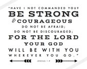 JOSHUA 1:9 Be Strong & Courageous Scripture Print for Gallery Walls / Christian Faith Art for Nursery, Graduation, New Baby