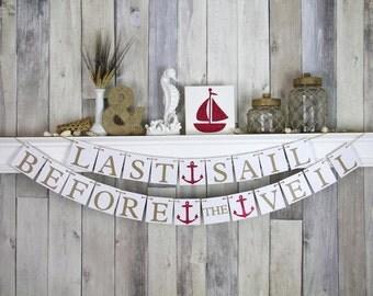 Bachelorette Banner - Nautical Wedding - Last Sail before the veil - Glitter Red