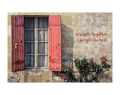 We Were Together, Red Shutters Photo, Inspirational Print, Wedding Gift, Valentine's Day, Red Roses, Love, Romance, France