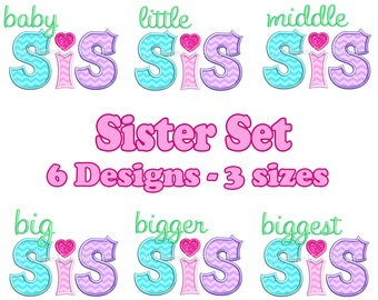 Litte Big Bigger Sis Applique Set Machine Embroidery Design sister sibling baby middle biggest INSTANT DOWNLOAD
