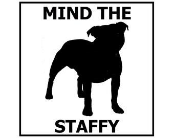 Mind the Staffy - Door/Gate Sign