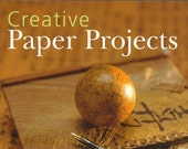 Creative Paper Projects by Sandi Reinke, Paper Projects, Paper Craft, Craft Book