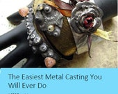PDF Tutorial- The Easiest Metal Casting You Will Ever Do, by Janet Loomis of Anvil Artifacts, instant download, pdf tutorial, metal casting