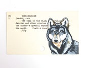 Jack London Call of the Wild - Print of wolf painted on library card catalog card for The Call of the Wild by Jack London