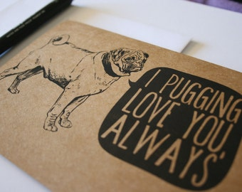 I Love You Pug Pun Card