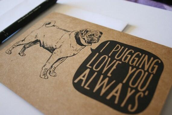 I Love You Pug Pun Card
