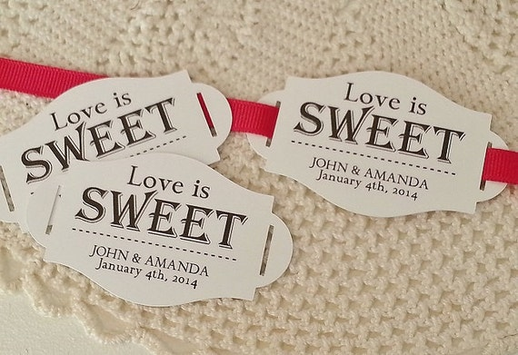 Love Is Sweet Wedding Gift Tags : Love is Sweet - Wedding Favor Thank You Tags - Personalized - Bridal ...