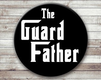 The Guard Father - Color Guard Dad Button - Magnet - Key Chain - Bottle Opener Keychain