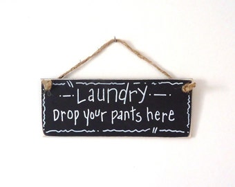 Laundry room decor, small sign, wood sign, chalkboard sign, funny humorous sign, black and white,