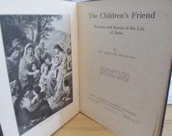 vintage Childrens Bible / THE CHILDRENS FRIEND / 1928 / Adelaide Bee Evans / Illustated /  vintage Chrisitan Book