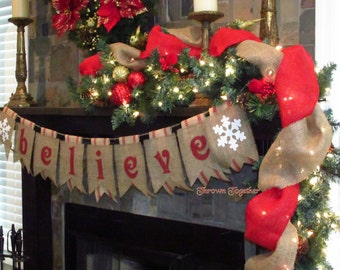 Christmas Banner- BELIEVE- with Snowflake Burlap & Red Webbing Pennants- Primitive Holiday Decor, Primitive Christmas, Burlap Christmas