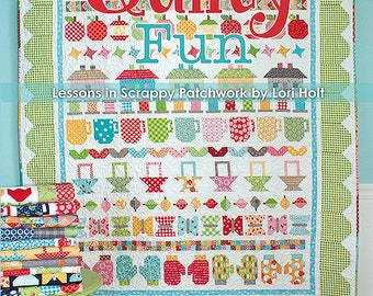 "Quilty Fun ""Lessons in Scrappy Patchwork"" by Lori Holt"