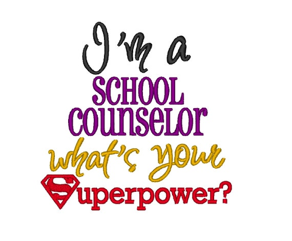 I'm a School Counselor whats your Superpower. INSTANT