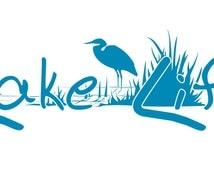 Lake-Life Decal made with Outdoor Vinyl