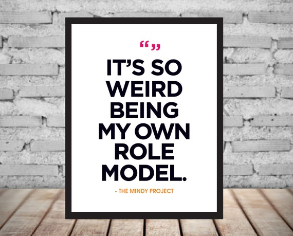 THE MINDY PROJECT Role Model Print