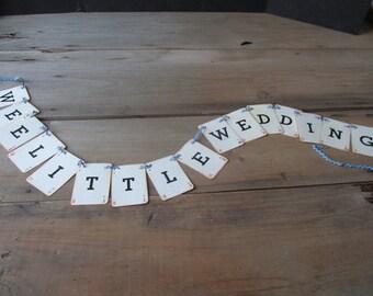 Wedding Banner Wee Little Wedding Garland Vintage Replica Lexicon Cards