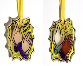 ORNAMENT - Prayer Power Praying Hands- Acrylic - Handpainted Home Decor