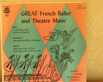 Vintage LP Record Great French Ballet and Theatre Music Linz Symphony Orch R-6