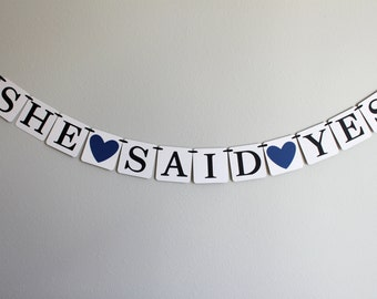 engagement party decorations - bridal shower banner - bridal shower decorations - wedding decorations - She Said Yes
