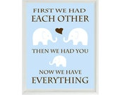 First We Had Each Other Quote Elephant Nursery Art - Typography Word Art - Neutral Baby Toddler Room - Brown Blue Wall Art Print