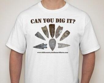 Can You Dig It? Texas Arrowheads T-shirt (white), sizes (S, L, XL, 2XL)