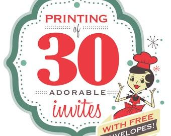 Printing: 30 Invites