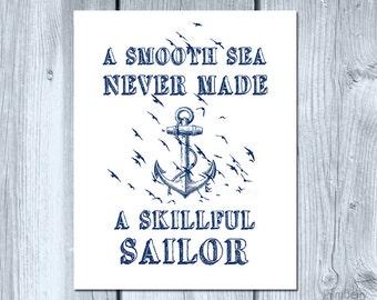 Printable art A smooth sea never Nautical quote art Nautical print Nautical anchor decor nautical art Sailor decor blue white Inspirational
