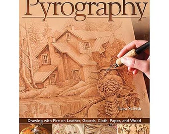 The Art and Craft of Pyrography