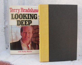 Terry Bradshaw's Book Looking Deep with Buddy Martin 1969 Hardcover 1st Ed.