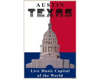 Austin, Texas - Live Music Capital of the World -Unique Poster/Print