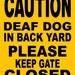 "Deaf Dog Sign 9""x12"" ""ALUMINUM"" CDD3"