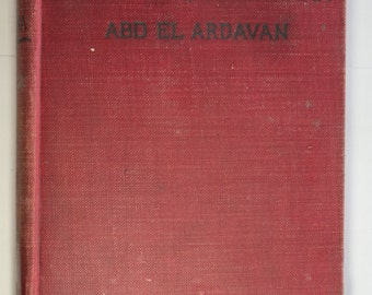 "1892 Antiquarian Book - ""The Lance of Kanana"" by Abd El Ardavan (Harry W. French)"