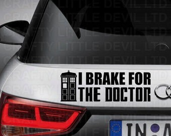 I Brake for the Doctor