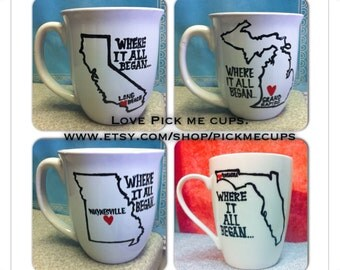 State mug - where it all began- coffee mug - love mug - anniversary valentines day state mug city mug