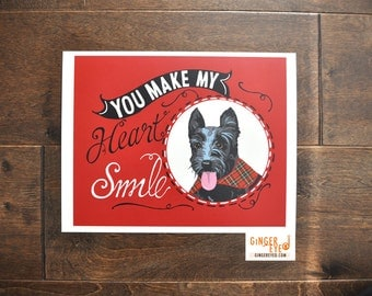 Scottie Poster, Scottish Terrier Dog- You Make My Heart Smile