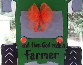 Tractor door decoration, door hanger, wreath, and then God made a farmer